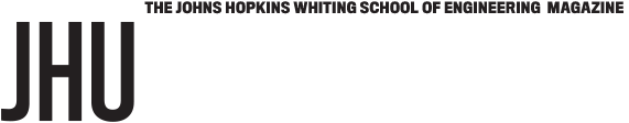 The Johns Hopkins Whiting School Of Engineering Magazine Online