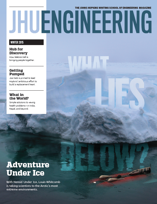 Winter 2015 issue of JHU Engineering