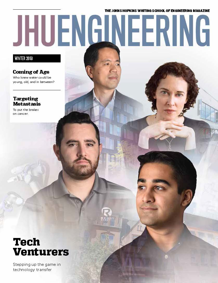 Winter 2018 issue of JHU Engineering magazine