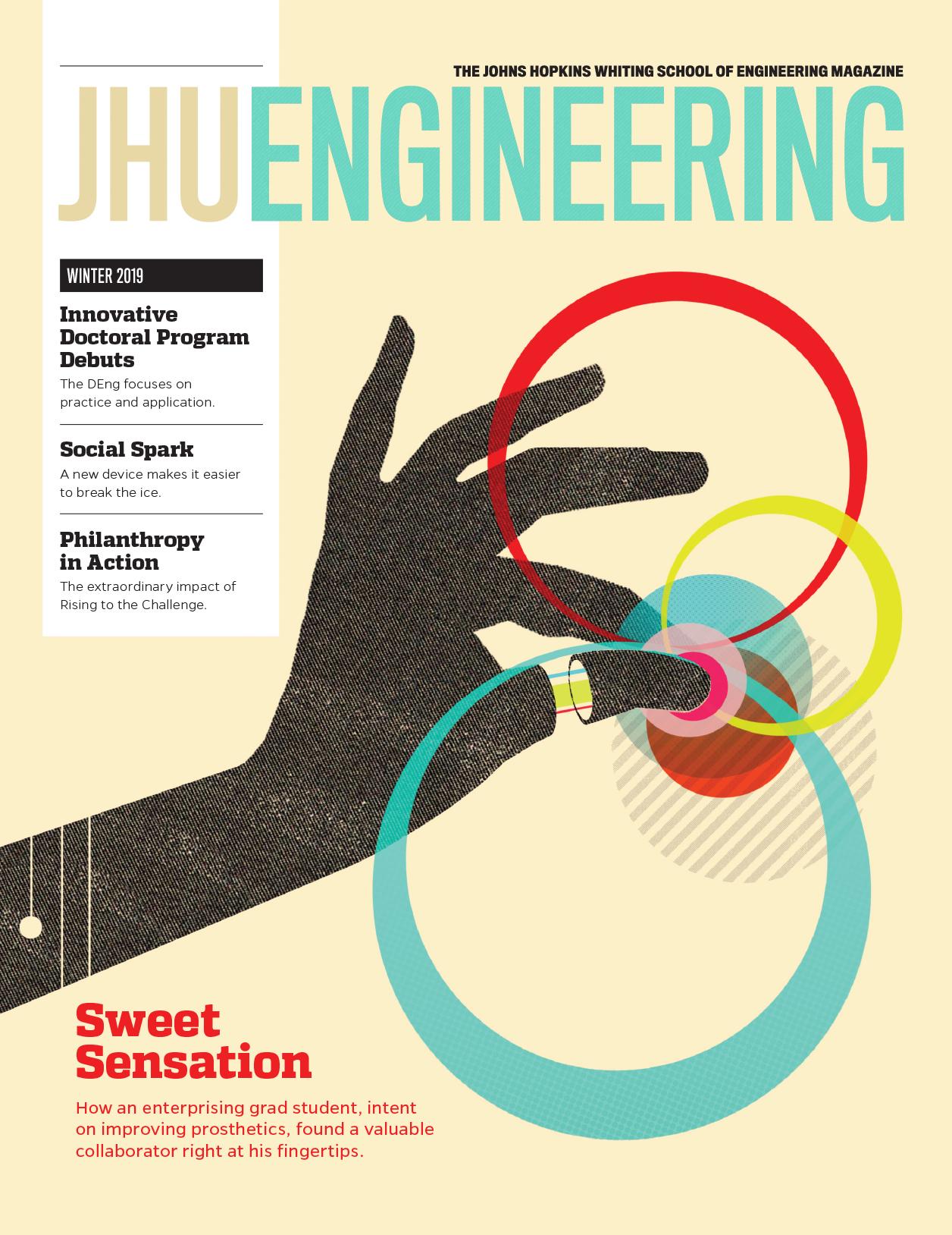 JHU Engineering Magazine - Winter 2019